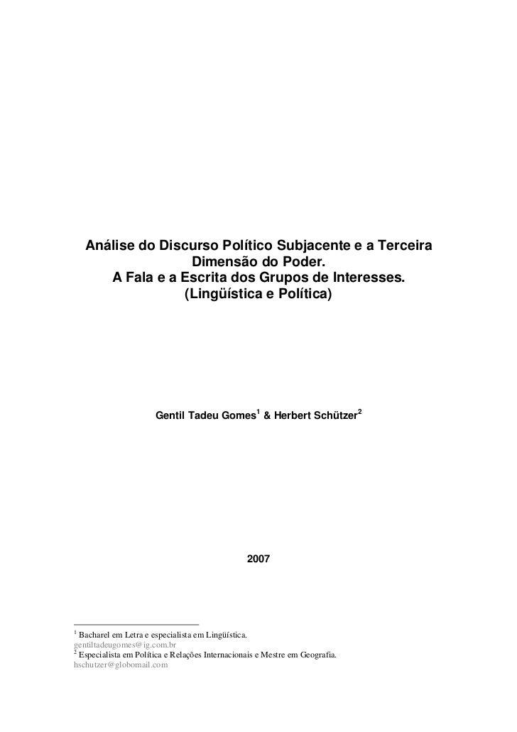 Análise do Discurso Político Subjacente e a Terceira                    Dimensão do Poder.       A Fala e a Escrita dos Gr...
