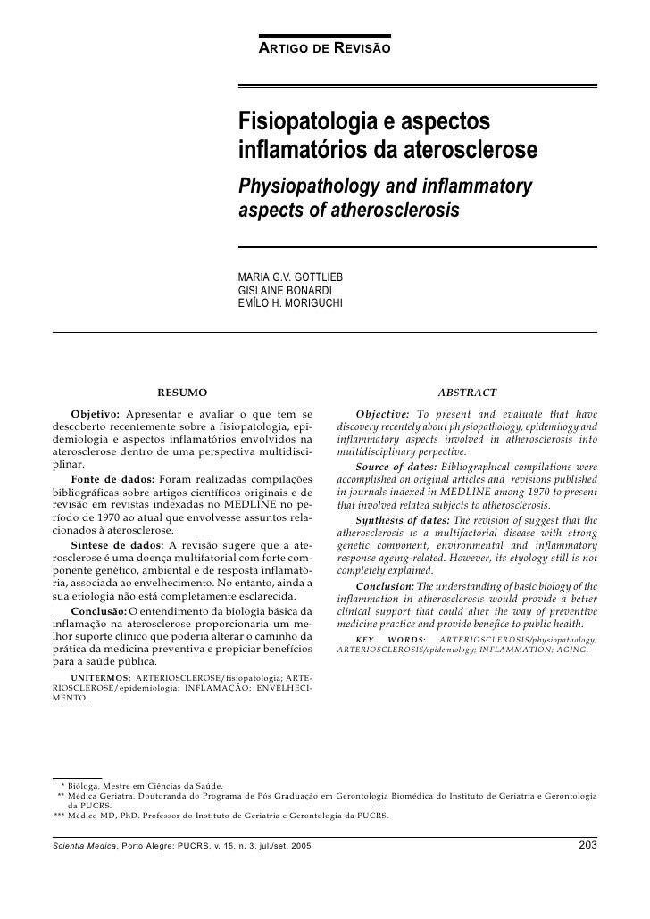 Fisiopatologia e aspectos inflamatórios da aterosclerose                                  Gottlieb MGV, Bonardi G, Moriguc...