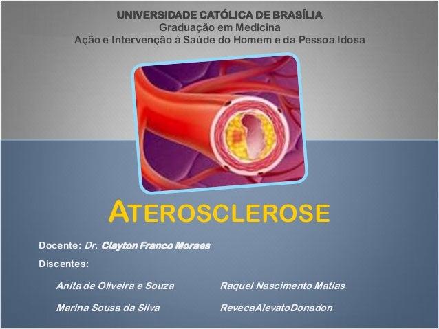 UNIVERSIDADE CATÓLICA DE BRASÍLIA                       Graduação em Medicina       Ação e Intervenção à Saúde do Homem e ...