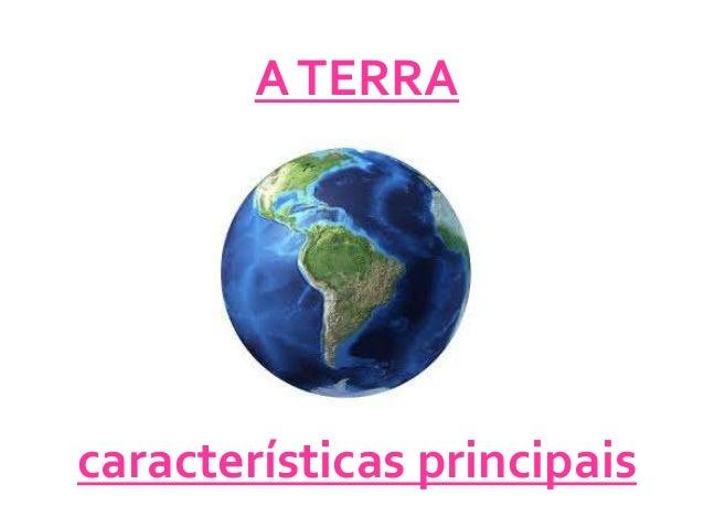 ATERRA características principais