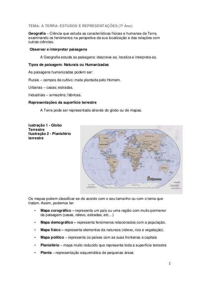 TEMA: A TERRA: ESTUDOS E REPRESENTAÇÕES (7º Ano) Geografia – Ciência que estuda as características físicas e humanas da Te...