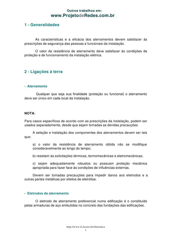 Outros trabalhos em:                  www.ProjetodeRedes.com.br1 - Generalidades       As características e a eficácia dos...