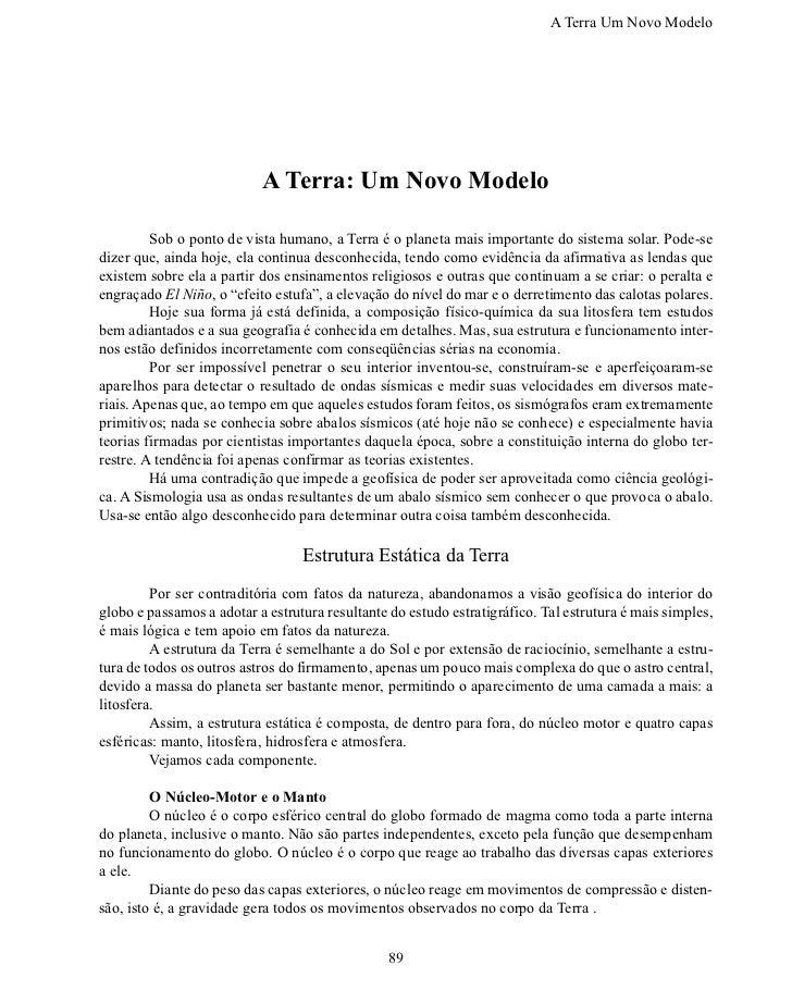 A Terra Um Novo Modelo                           A Terra: Um Novo Modelo        Sob o ponto de vista humano, a Terra é o ...