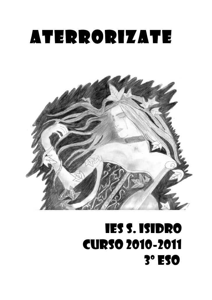 ATERRORIZATE       IES S. ISIDRO    CURSO 2010-2011               3º ESO