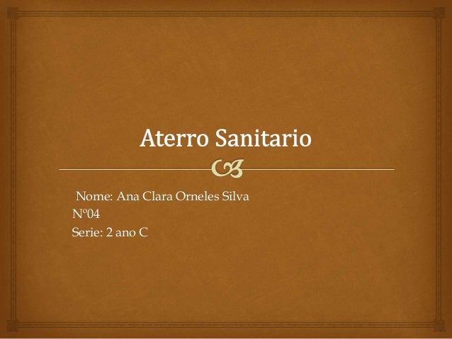 Nome: Ana Clara Orneles Silva Nº04 Serie: 2 ano C