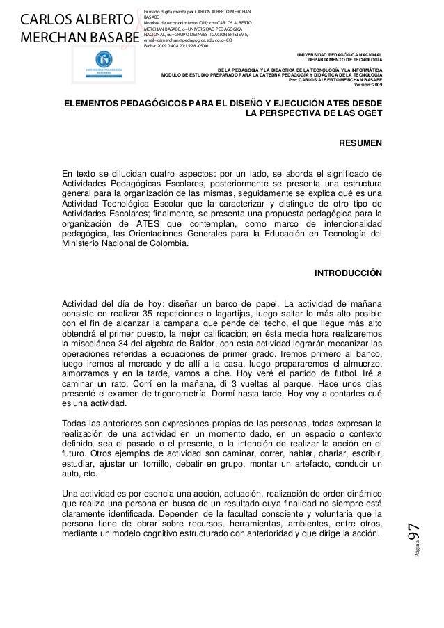 CARLOS ALBERTO MERCHAN BASABE  Firmado digitalmente por CARLOS ALBERTO MERCHAN BASABE Nombre de reconocimiento (DN): cn=CA...