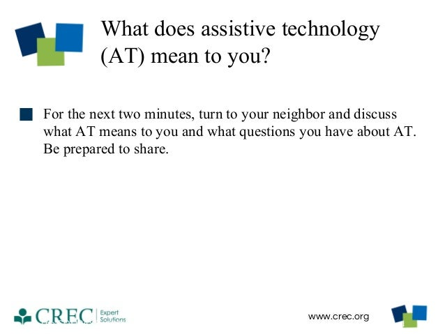 assistive technology term paper A 20 page discussion of the importance of incorporating assistive technology for special needs students special education students require certain considerations if they are to advance to.