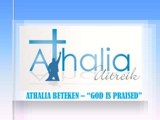 "ATHALIA BETEKEN – ""GOD IS PRAISED"""