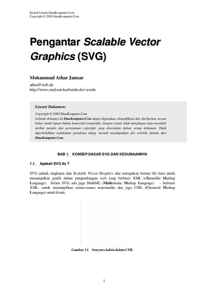 Kuliah Umum IlmuKomputer.ComCopyright © 2003 IlmuKomputer.ComPengantar Scalable VectorGraphics (SVG)Mohammad Athar Januara...