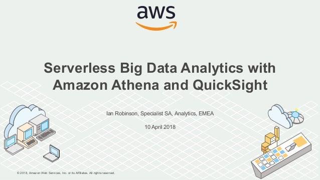 Serverless Big Analytics With Data Amazon Athena And P80OkXnw