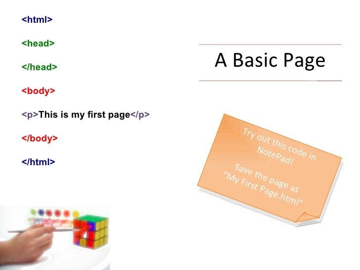 A Basic Page <ul><li><html> </li></ul><ul><li><head> </li></ul><ul><li></head> </li></ul><ul><li><body> </li></ul><ul><li>...