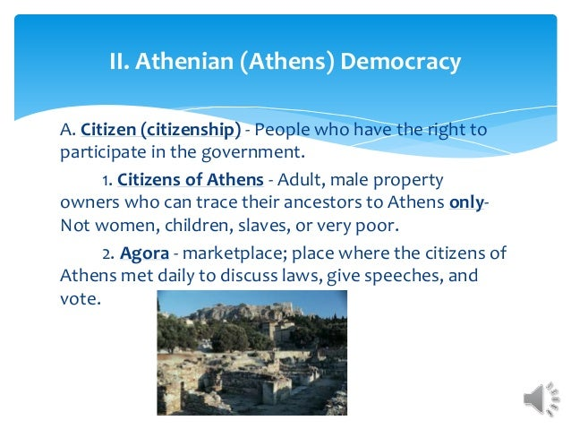 athenian democracy and present democracy Athens in the 5th to 4th century bce had an extraordinary system of government: democracy under this system, all male citizens had equal political rights.