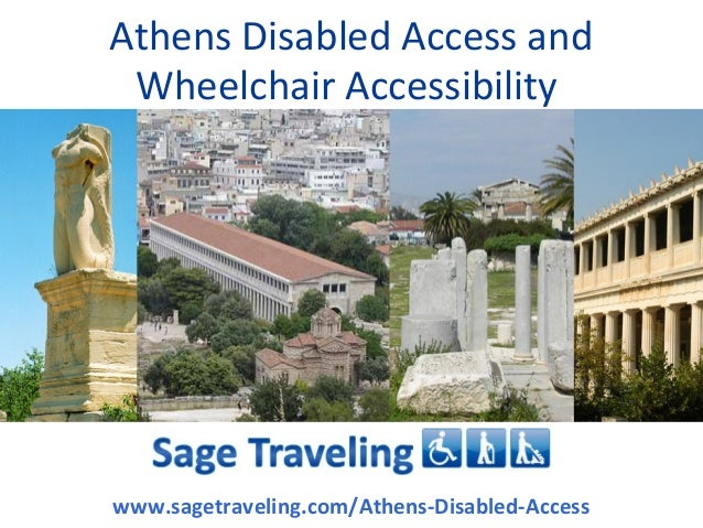 Athens Disabled Access and Wheelchair Accessibilitywww.sagetraveling.com/Athens-Disabled-Access