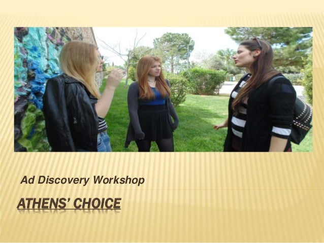 ATHENS' CHOICE Ad Discovery Workshop