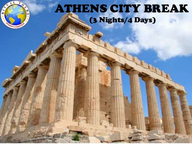 ATHENS CITY BREAK (3 Nights/4 Days)