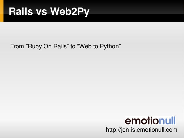 "Rails vs Web2Py   From ""Ruby On Rails"" to ""Web to Python""                                                                 ..."