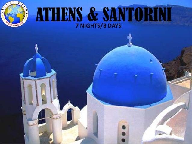 ATHENS & SANTORINI7 NIGHTS/8 DAYS