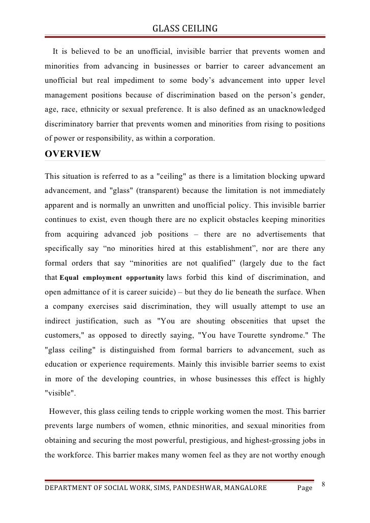 glass ceiling essay example Glass ceiling on diverse levels and in diverse kinds  me give the example of a male and a female employee, equally qualified, both starting to work.