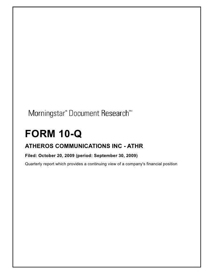 FORM 10-Q ATHEROS COMMUNICATIONS INC - ATHR Filed: October 20, 2009 (period: September 30, 2009) Quarterly report which pr...