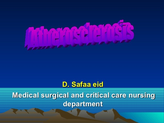 D. Safaa eidMedical surgical and critical care nursing              department