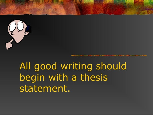 how to begin a thesis statement