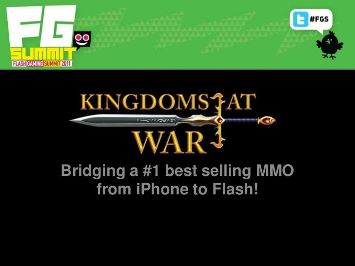Bridging a #1 best selling MMO from iPhone to Flash!<br />