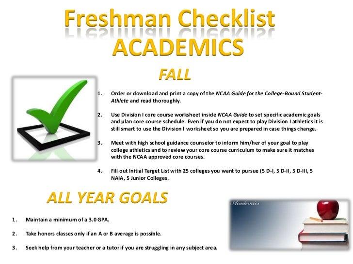Freshman Checklist                         ACADEMICS                                                              FALL    ...