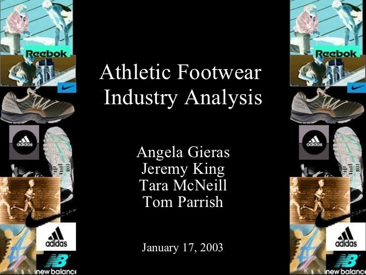 athletic footwear industry analysis Athletic footwear sök introduction‎ ‎ pest analysis pest analysis a pest analysis measures the opportunities for the athletic shoe industry.