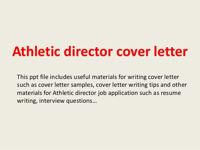 Charming Athletic Director Cover Letter This Ppt File Includes Useful Materials For  Writing Cover Letter Such As Athletic Director Cover Letter Sample ...