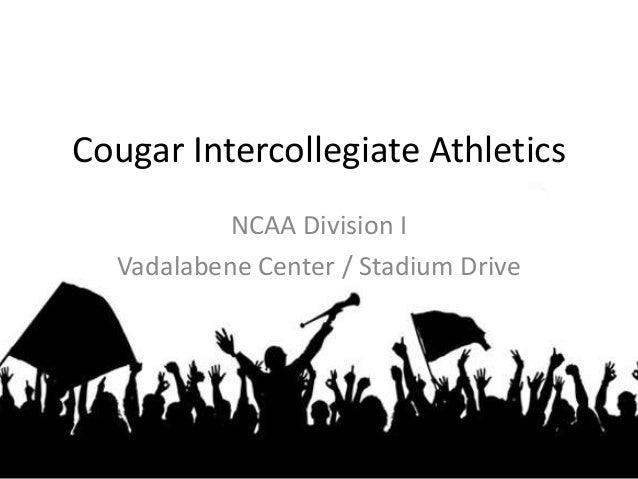 Cougar Intercollegiate AthleticsNCAA Division IVadalabene Center / Stadium Drive