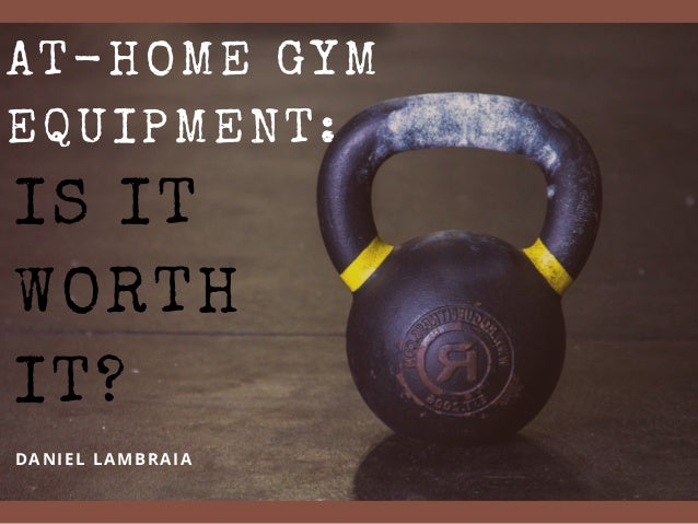 IS IT WORTH IT? DANIEL LAMBRAIA AT-HOME GYM EQUIPMENT: