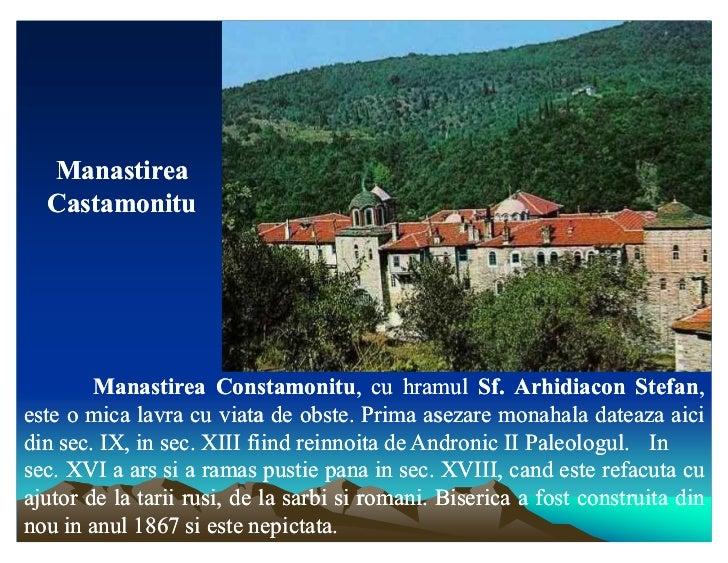 Manastirea  Castamonitu        Manastirea Constamonitu, cu hramul Sf. Arhidiacon Stefan,                       Constamonit...