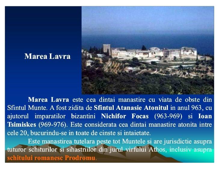 Marea Lavra        Marea Lavra este cea dintai manastire cu viata de obste din                                    dintaSfi...