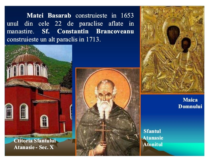 Matei Basarab construieste in 1653unul din cele 22 de paraclise aflate inmanastire. Sf.manastire. Sf. Constantin Brancovea...