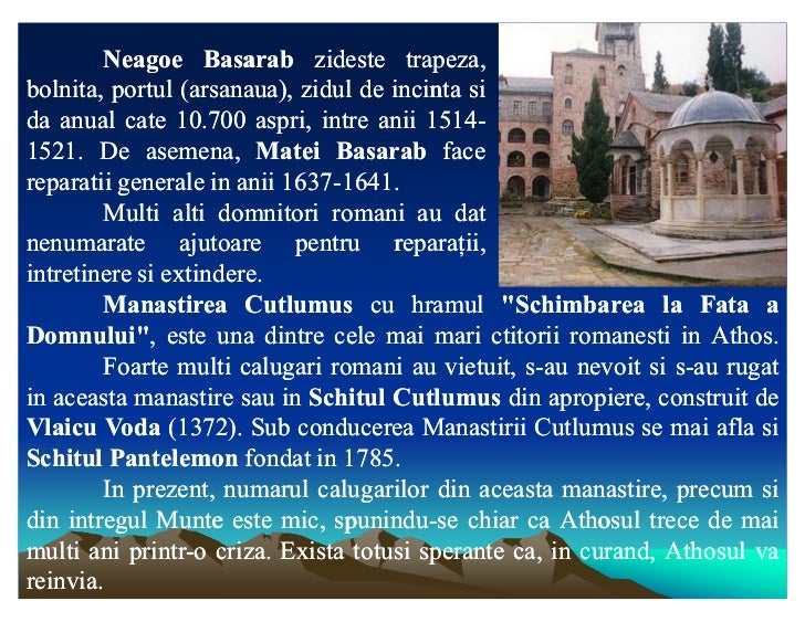 Neagoe Basarab zideste trapeza,bolnita, portul (arsanaua), zidul de incinta sida anual cate 10.700 aspri, intre anii 1514-...