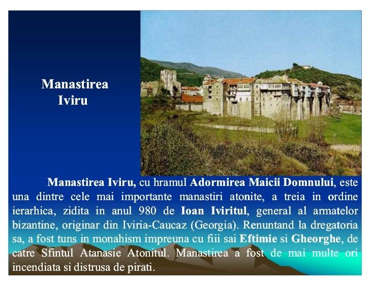 Manastirea        Iviru        Manastirea Iviru, cu hramul Adormirea Maicii Domnului, este                     Iviru,     ...
