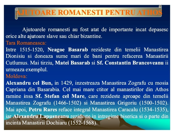 AJUTOARE ROMANESTI PENTRU ATHOS        Ajutoarele romanesti au fost atat de importante incat depasesc                     ...