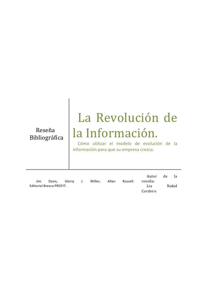 Reseña BibliográficaLa Revolución de la Información.                                                                     ...
