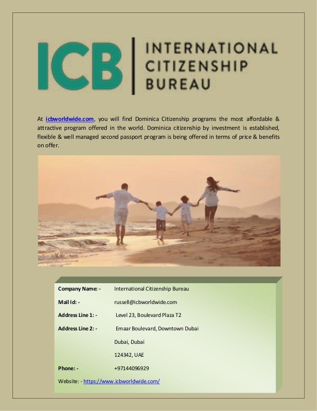 At icbworldwide.com, you will find Dominica Citizenship programs the most affordable & attractive program offered in the w...