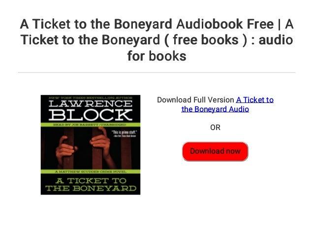 Boneyard tickets