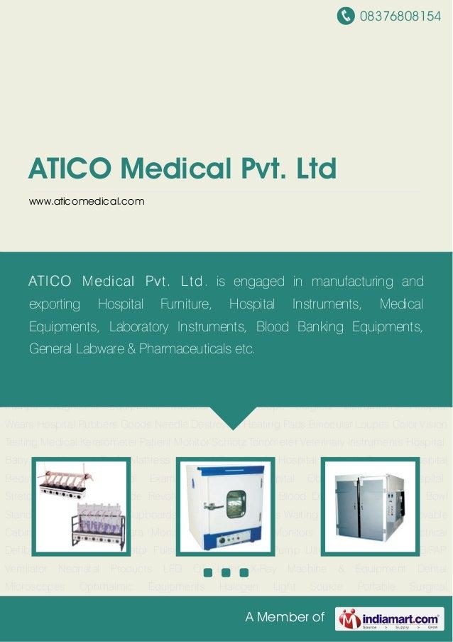 08376808154A Member ofATICO Medical Pvt. Ltdwww.aticomedical.comLaboratory Instruments Laboratory Incubator Heat & Refrige...