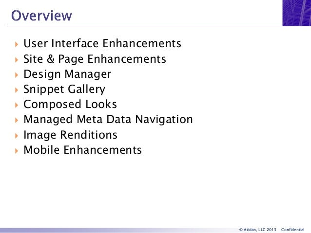 SharePoint 2013 User Interface and Design Improvements - Webinar from Atidan Slide 3