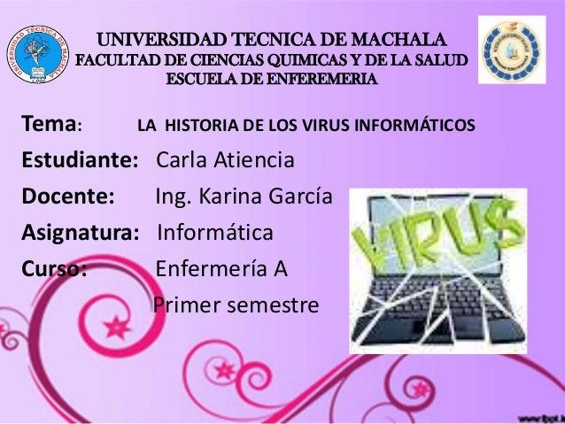 UNIVERSIDAD TECNICA DE MACHALA FACULTAD DE CIENCIAS QUIMICAS Y DE LA SALUD ESCUELA DE ENFEREMERIA Tema: LA HISTORIA DE LOS...