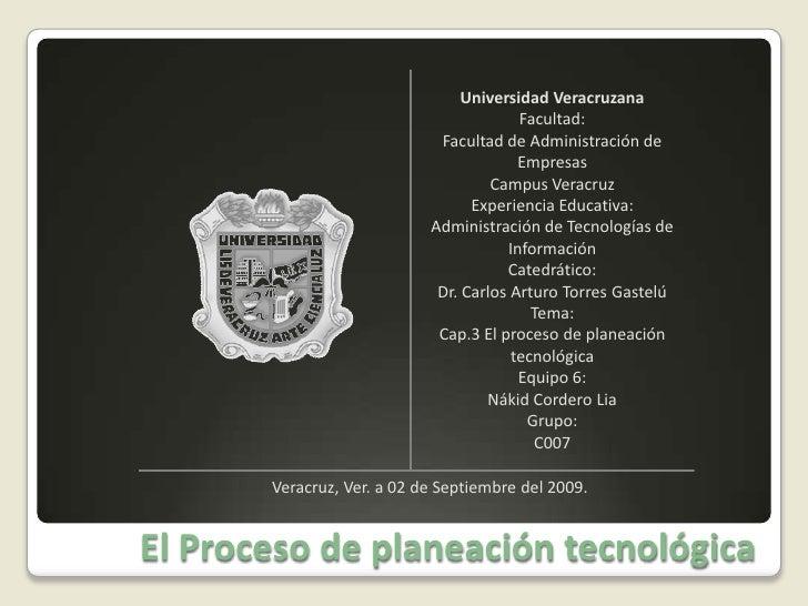 El Proceso de planeación tecnológica<br />