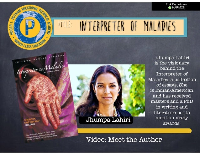 Custom Interpreter of Maladies Essay