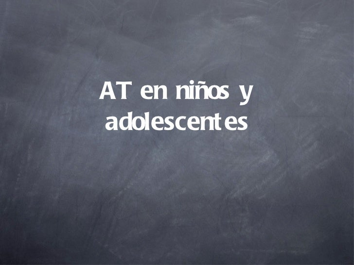 AT en niños y adolescentes
