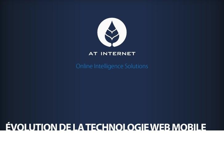 Évolution de la technologie web mobile<br />