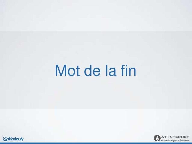blog.optimizely.com help.optimizely.com Etienne Gautheron etienne@optimizely.com +33 (0)9 70 40 63 33 atinternet.com blog....