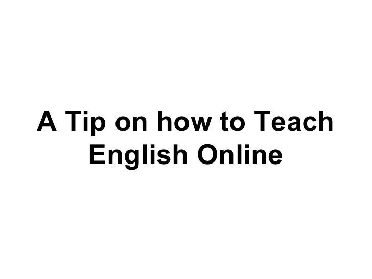 A Tip on how to Teach English Online