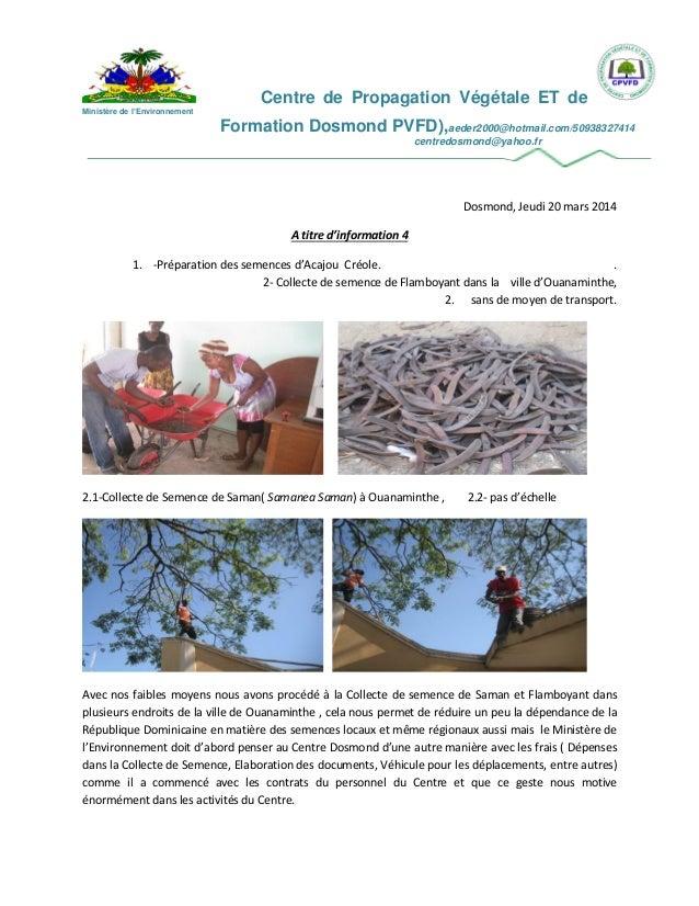 Centre de Propagation Végétale ET de Ministère de l'Environnement Formation Dosmond PVFD),aeder2000@hotmail.com/5093832741...